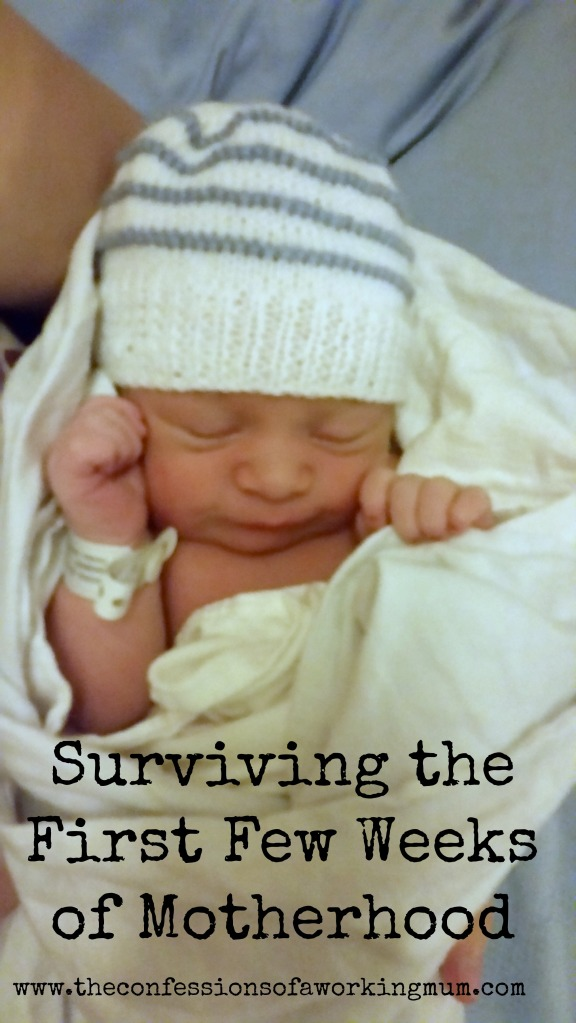 Surviving the first few weeks of motherhood