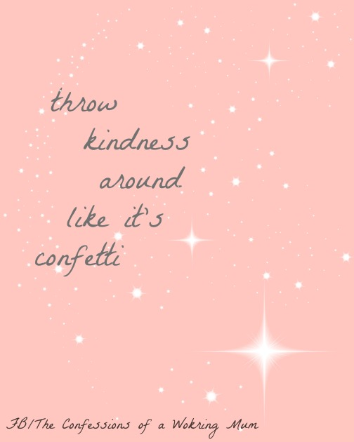 kindness and confetti