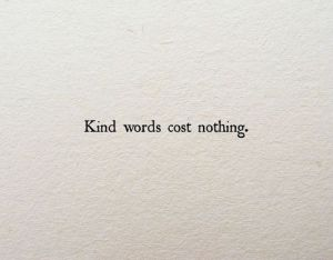 confessions-kind-words-cost-nothing